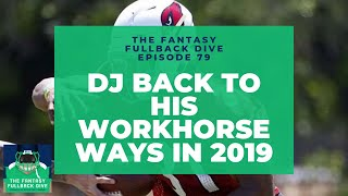 David Johnson Back to his Workhorse Ways in 2019 | 2019 Fantasy Football