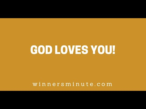 God Loves You! // The Winner's Minute With Mac Hammond