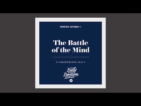 The Battle of the Mind - Daily Devotion