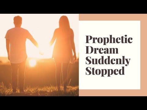 Prophetic Dream - Suddenly Stopped