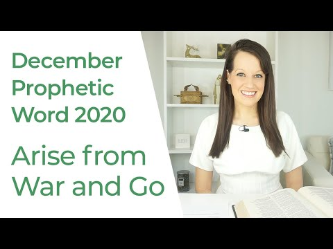 Prophetic Word December 2020 and Beyond