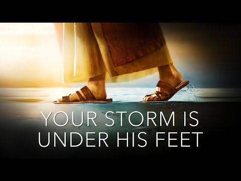 Your STORM is UNDER His Feet - Live Re-Broadcast