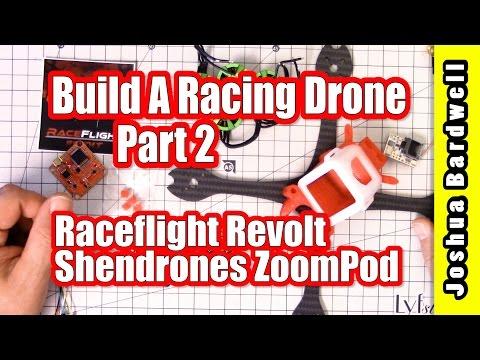 RACING DRONE BUILD SERIES | RaceFlight Revolt Shendrones ZoomPod - Part 2 - UCX3eufnI7A2I7IkKHZn8KSQ