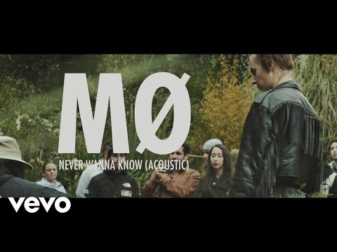 MØ - Never Wanna Know (Acoustic) - UCtGsfvj155zp8maBFng9hHg