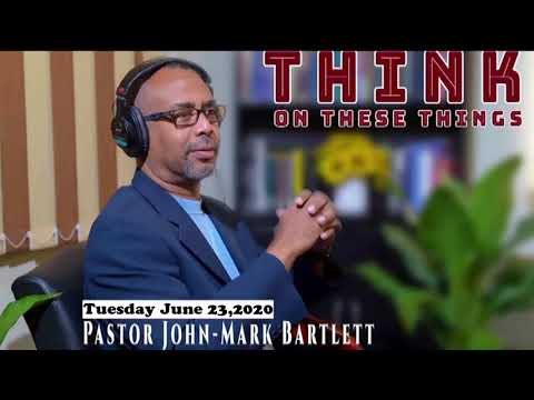 Think on These Things - June 23, 2020