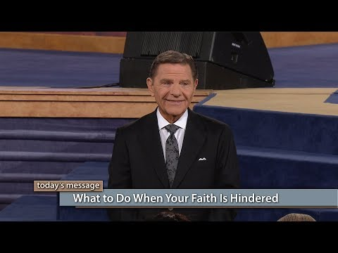 What to Do When Your Faith Is Hindered