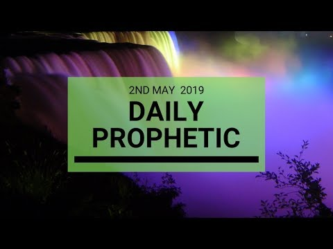 Daily Prophetic message 2 May 2019