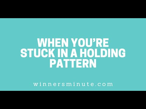 When Youre Stuck in a Holding Pattern // The Winner's Minute With Mac Hammond