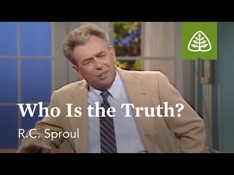 Who Is the Truth?: A Blueprint for Thinking with R.C. Sproul