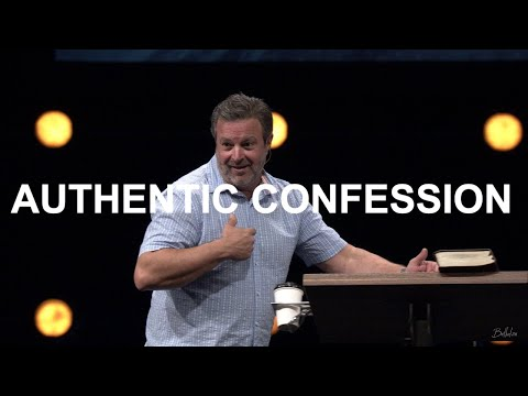 Authentic Confession  Kris Vallotton  Bethel Church