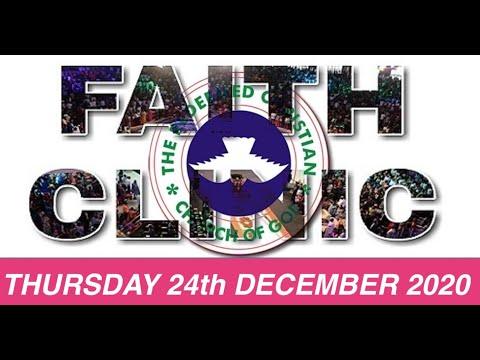 RCCG DECEMBER 24th 2020 FAITH CLINIC  LOOSE HIM AND LET HIM GO