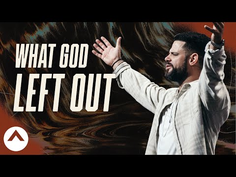 What God Left Out: Flatbread Faith  Pastor Steven Furtick  Elevation Church