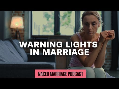 Warning Lights in Marriage  Dave and Ashley Willis