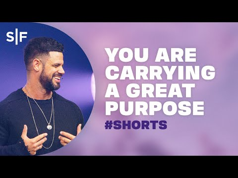You Are Carrying A Great Purpose #Shorts  Steven Furtick