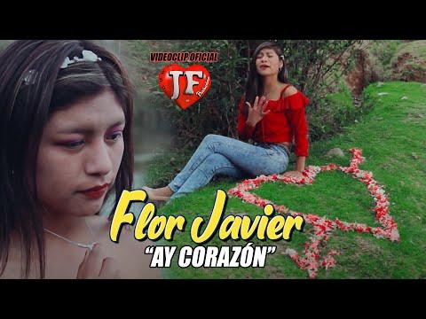 FLOR JAVIER- AY CORAZON