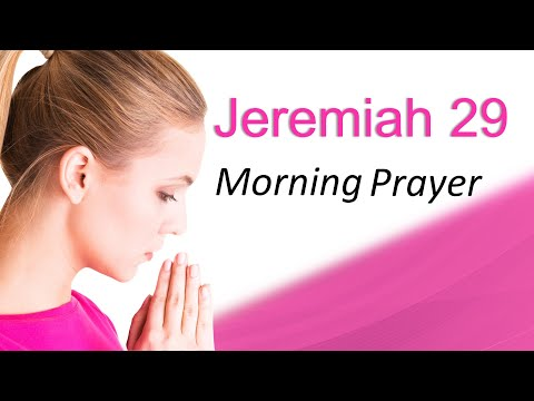 GOD HAS A PLAN FOR YOU - MORNING PRAYER
