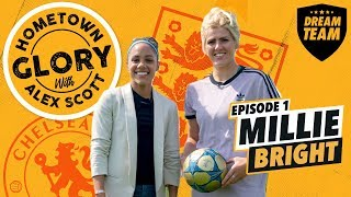 Hometown Glory with Alex Scott - Episode 1: Millie Bright