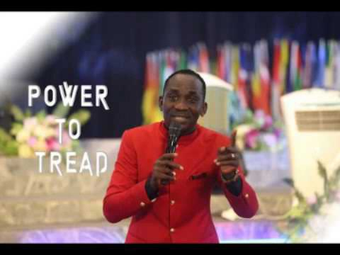 POWER TO TREAD - Dr Paul Enenche