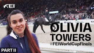 Day 2 of Dressage with Olivia Towers at the #FEIWorldCupFinals in Gothenburg