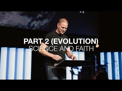 Science and Faith  Part 2 (Evolution)  Genesis 1:1