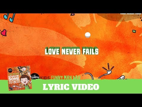 Love Never Fails - Lyric Video (Songs of Some Silliness)