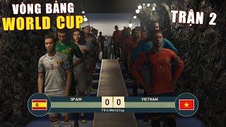 PES 19 | FIFA WORLDCUP | VÒNG BẢNG TRẬN 1 |  VIETNAM vs SPAIN - Giấc mơ Bóng Đá VIỆT NAM