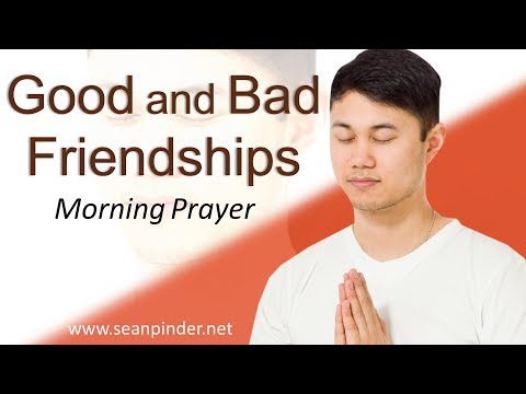 PROVERBS 18 - GOOD AND BAD FRIENDSHIPS - MORNING PRAYER  PASTOR SEAN PINDER (video)
