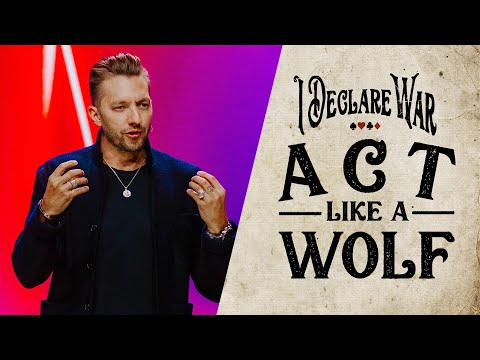 Act Like a Wolf - I Declare War Part 2 with Levi Lusko