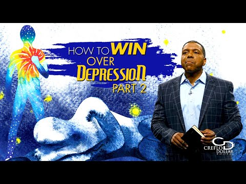 How to Win Over Depression Pt. 2