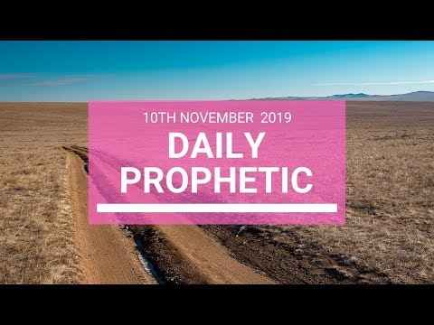 Daily Prophetic 10 November Word 5