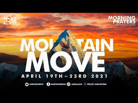 Next Level Prayer  Mountain Move  Pst Bolaji Idowu  19th April 2021