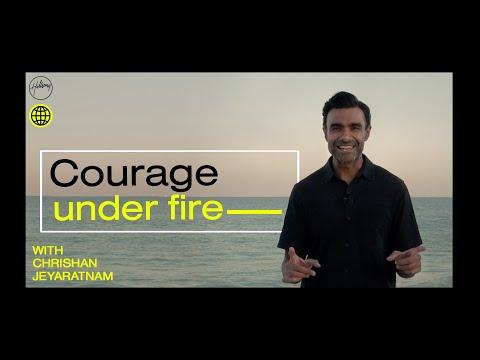 Courage Under Fire  Chrishan Jeyaratnam  Hillsong Church
