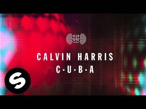 Calvin Harris - C.U.B.A. - UCpDJl2EmP7Oh90Vylx0dZtA