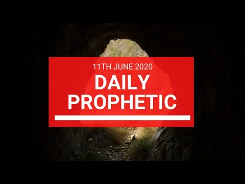 Daily Prophetic 11 June 2020 3 of 7
