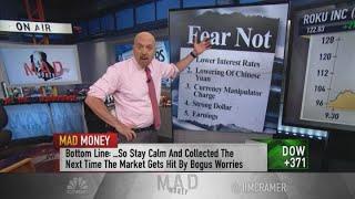 Cramer says 'set of bogus worries' spooked investors this week