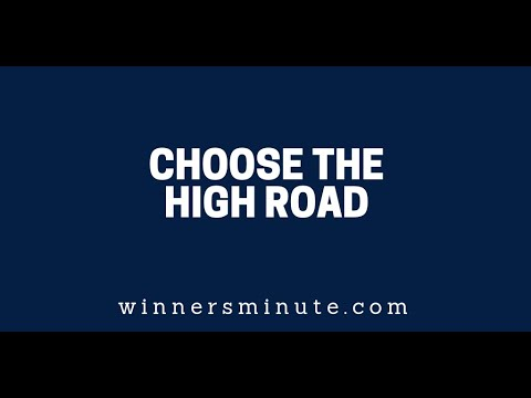 Choose the High Road  The Winner's Minute With Mac Hammond