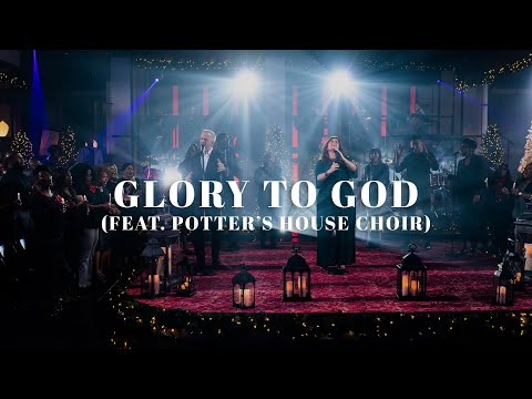 David & Nicole Binion - Glory To God feat. Potter's House Choir (Official Live Video)
