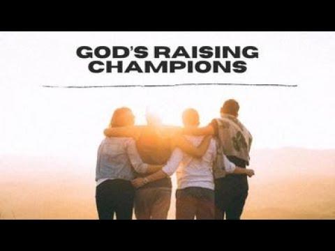 Gods Raising Champions
