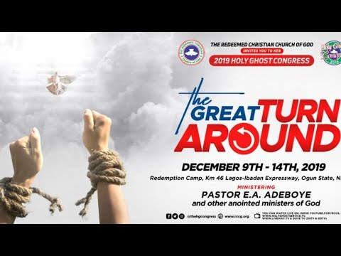 DAY 3 MORNING SESSION - RCCG HOLY GHOST CONGRESS 2019 - THE GREAT TURNAROUND