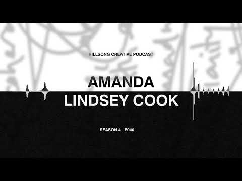 Hillsong Creative Podcast Ep40 - Amanda Lindsey Cook