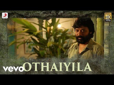 Iraivi - Othaiyila VIdeo | Vijay Sethupathi | Santhosh Narayanan - UCTNtRdBAiZtHP9w7JinzfUg