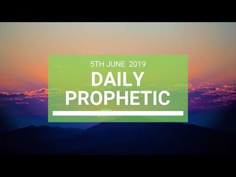 Daily Prophetic 5 June 2019   Word 4
