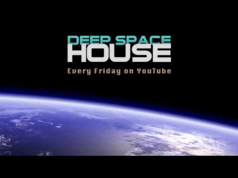 Deep Space House Show 217 | Atmospheric & Melodic Deep House Mix | 2016 - UCl7-226L3v1-8MIJ0h6t_dg