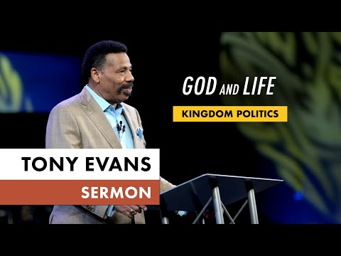 Kingdom Voting Sermon Series, Message 4: God and Life (Dr. Tony Evans)