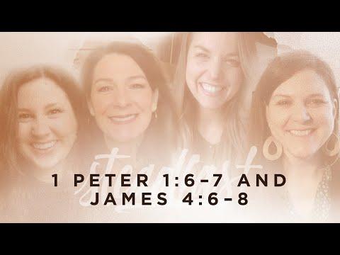Laura Wifler & Emily Jensen  1 Peter 1:67 and James 4:68