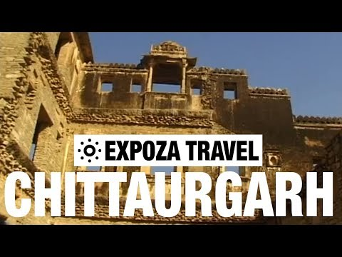 Chittaurgarh (India) Vacation Travel Video Guide - UC3o_gaqvLoPSRVMc2GmkDrg
