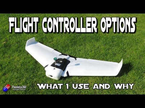 Fixed wing flight controllers: Which to use - UCp1vASX-fg959vRc1xowqpw