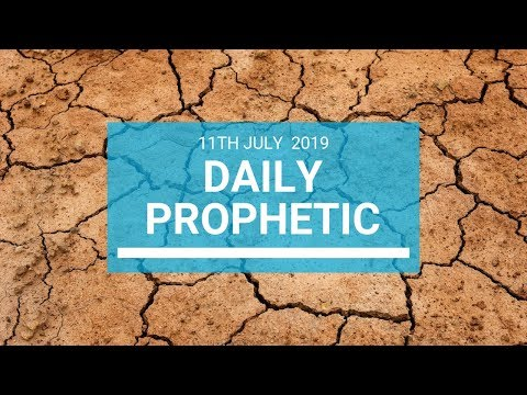 Daily Prophetic 11 July Word 1
