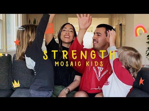 MOSAIC KIDS  Strength  Sunday, May 10