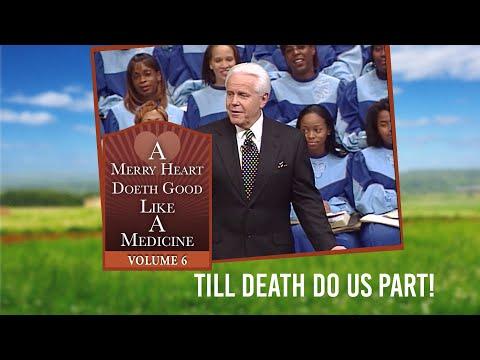 Merry Heart: Till Death Do Us Part!  Jesse Duplantis